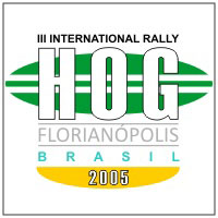 III International HOG Rally Florianópolis – Abril 2005