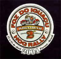 II South America International HOG Rally Foz do Iguaçu – Abril 2004